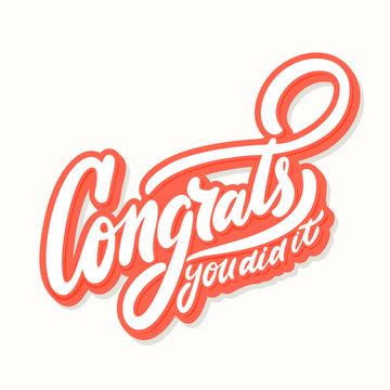Congrats, you did It. Congratulations banner.