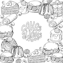 Vector template with monochrome hand draw sweet cakes and lettering for design flyers and posters, black and white illustration