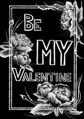 Valentine's day gift card. Chalk drawn style white flowers, frames and calligraphy words on the flat black background