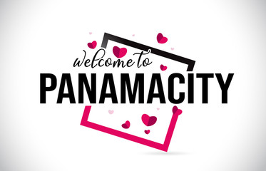 PanamaCity Welcome To Word Text with Handwritten Font and Red Hearts Square.