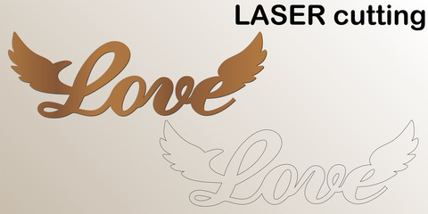 Cut laser letter for interior. Love plate. Template laser cutting machine for wood, metal and paper. The perfect gift for St. Valentine's Day or Wedding day.