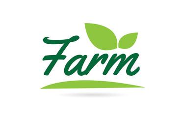 green leaf Farm hand written word text for typography logo design