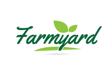green leaf Farmyard hand written word text for typography logo design