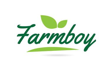 green leaf Farmboy hand written word text for typography logo design
