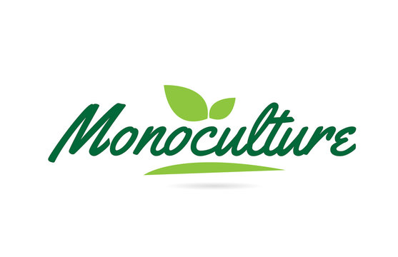 green leaf Monoculture hand written word text for typography logo design