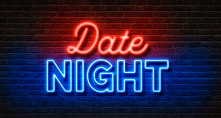 Neon sign on a brick wall - Date Night