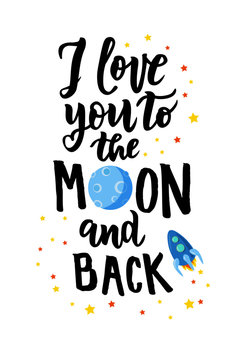 I love you to the moon and back hand lettering text for Valentine's Day celebration. Romantic quote. Good for card, banner, invitation, poster template. Vector illustration.