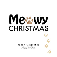 ''Meowy christmas'' text with paw prints. Happy new year and merry christmas greeting card