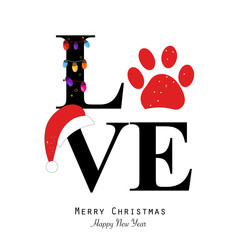 Love text with paw print and colorful light bulb. Happy new year and merry christmas greeting card