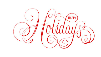 Wall Mural - HAPPY HOLIDAYS ornate vector calligraphy banner