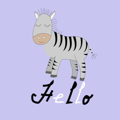 Cute cartoon zebra with Hello phrase. Vector print. Isolated. Color background. Good for t shirt design, stickers, cards and nursery decor.