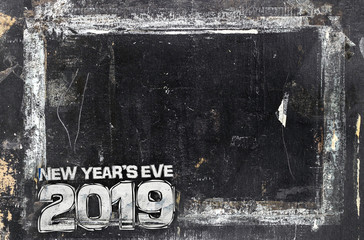 2019 Happy New Year Grunge Background for your flyers, greetings card and dinner menu. Ideal to use for parties invitation, dinner invitation, grungy events and more.
