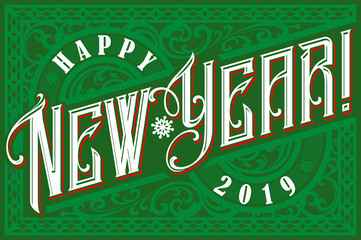 Happy 2019 New Year. Holiday Vector Illustration With Lettering Composition. Vintage festive label