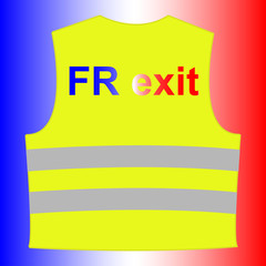 Gilet jaune with text FR exit written on it and with the flag of France as background