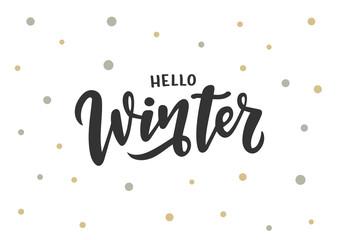 Hand drawn lettering phrase Hello winter