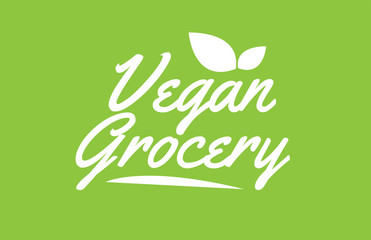 vegan grocery white text word with leaf logo icon on green background