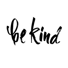Be kind postcard. Hand drawn positive quote. Ink illustration. Modern brush calligraphy. Isolated on white background.