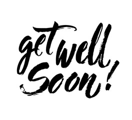 Get well soon card. Positive quote.Ink illustration. Modern brush calligraphy. Isolated on white background. Hand drawn vector art. Lettering for invitation and greeting card, prints, posters.