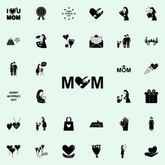 inscription mom icon. Mother's Day icons universal set for web and mobile