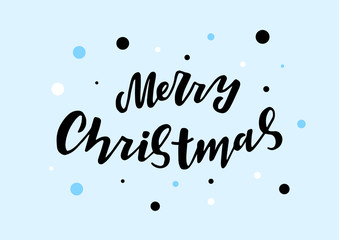 Hand drawn lettering phrase Merry Christmas