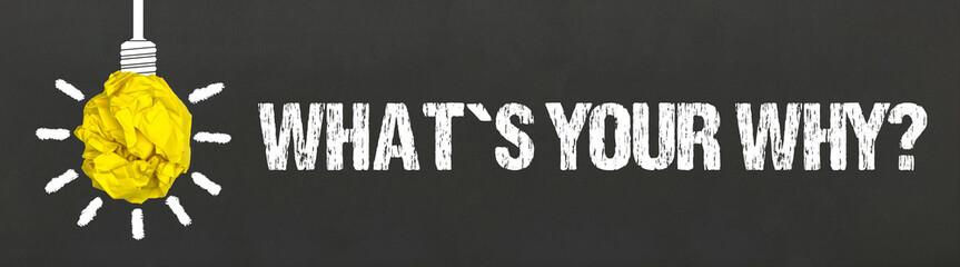 Obraz What´s your why? - fototapety do salonu