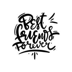 Best friends forever. Hand drawn vector lettering isolated on white background.