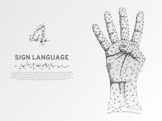 Origami style Sign language number four gesture, human hand showing four fingers. Polygonal low poly illustration. Deaf People silent communication alphabet. Wireframe Vector 4 on white background
