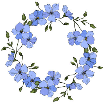 Vector. Blue flax flower with green leaves. Engraved ink art. Frame floral wreath.