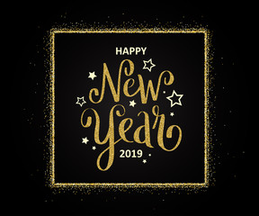 HAPPY NEW YEAR 2019 hand lettered card in gold and black