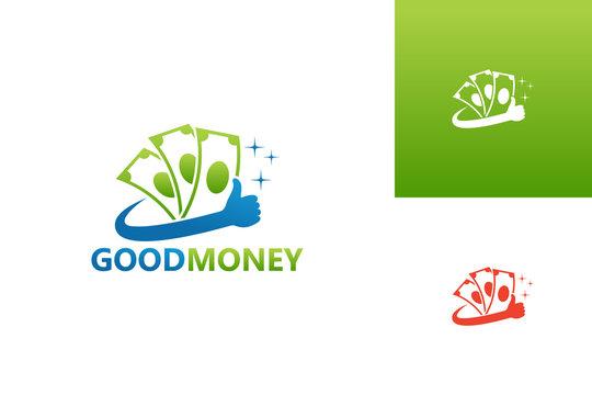 Good Money Logo Template Design Vector, Emblem, Design Concept, Creative Symbol, Icon