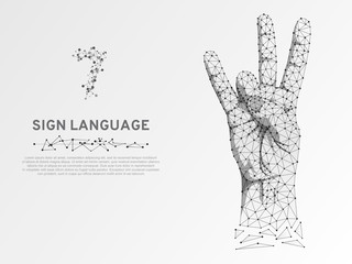 Origami style Sign language number seven gesture, hand with three fingers pointing up. Polygonal low poly. Deaf People silent communication alphabet. Connection wireframe. Vector 7 on white background