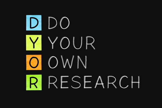 DYOR - Do Your Own Research Concept