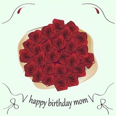 bouquet of roses and the inscription mom happy birthday, greeting card, vector