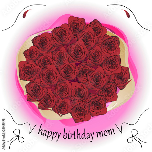 Bouquet Of Roses And The Inscription Mom Happy Birthday Greeting Card Vector