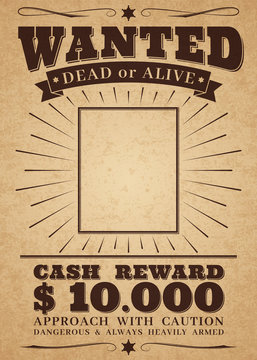 Wanted vintage western poster. Dead or alive crime outlaw. Wanted for reward vector retro banner