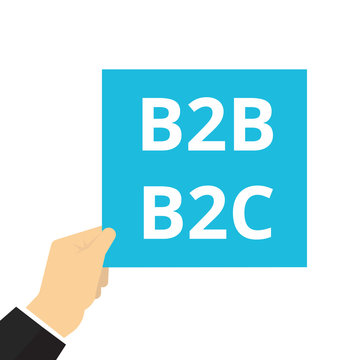 Text sign showing B2B B2C.