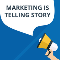 Word writing text Marketing Is Telling Story.