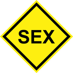 Yellow hazard sign with sex text