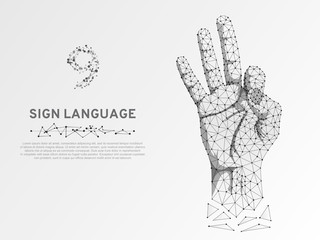 Origami style Sign language number nine, fillip, flick, finger kick, ok, yes gesture. Polygonal low poly. Deaf People silent communication alphabet. Connection wireframe. Vector 9 on white background