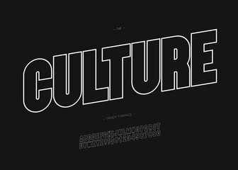 Vector culture bold font trendy typography outline style for decoration, logo, party poster, t shirt, book, greeting card, sale banner, printing on fabric. Cool 3d typeface. Modern alphabet. 10 eps