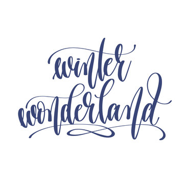 winter wonderland - hand lettering inscription text