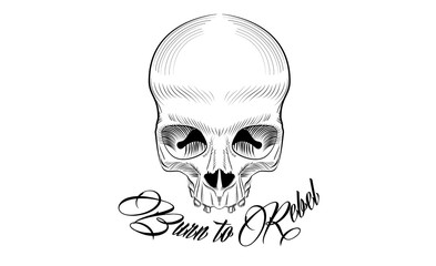 Black and white tattoo sketch design with skull and calligraphy text. Vector illustration.