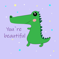 a postcard with a cute crocodile that says you're beautiful