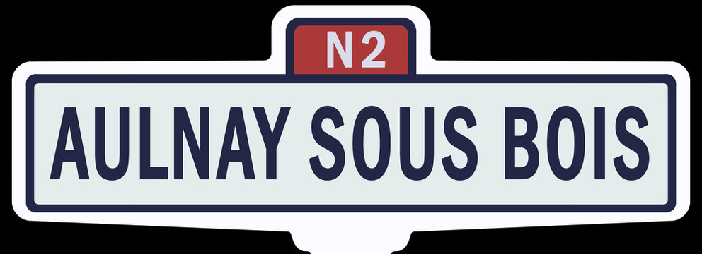AULNAY SOUS BOIS - Ancien panneau entrée d'agglomération