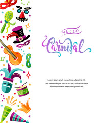 Vector illustration with carnival and celebratory objects. Handwritten lettering Carnival. Template for carnival, invitation, poster, flayer, funfair. Flat style.