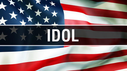 idol on a USA flag background, 3D rendering. United States of America flag waving in the wind. Proud American Flag Waving, American idol concept. US symbol with American idol sign background