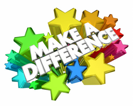 Make a Difference Volunteer Help Others Stars Words 3d Illustration