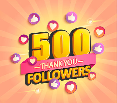 Thanks for the first 500 followers banner.Thank you followers congratulation card. Vector illustration for Social Networks. Web user or blogger celebrates and tweets a large number of subscribers.