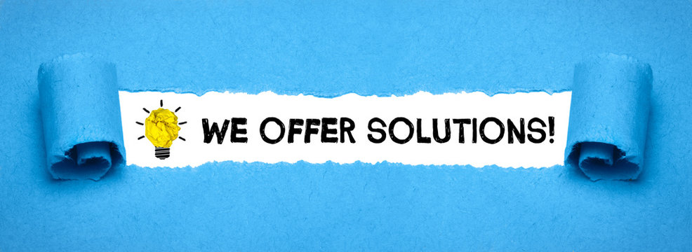 We offer solutions!