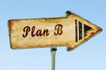 Schild 328 - Plan B